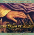 The Yoga of Sound - Relaxation