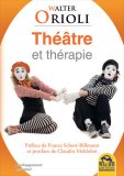 Theatre et Therapie — Libro
