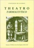 Theatro Farmacevtico - Libro Primo - Libro