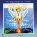 The Liquid Light of Healing  - CD