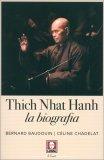Thich Nhat Hanh - La Biografia — Libro