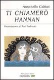 Ti Chiamerò Hannan