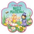 Ti Voglio Bene, Nelli Pratolina! — Libro