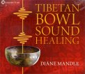 Tibetan Bowl Sound Healing  — CD