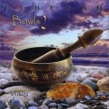Tibetan Bowls 2 - CD