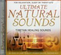 Ultimate Natural Sounds - Tibetan Healing Sounds  — CD