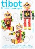 Tibot - Il Robot Orologio - Cofanetto