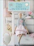 Tilda Idee in Stoffa  - Libro