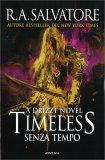 Timeless - Senza Tempo — Libro