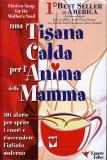 Una Tisana Calda per l'Anima della Mamma