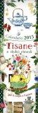 Tisane e Dolci Rimedi - Calendario Medio 2015