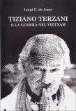 Tiziano Terzani e la Guerra del Vietnam - Libro