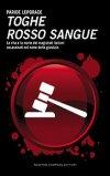 Toghe Rosso Sangue
