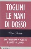 Toglimi le Mani di Dosso - Libro