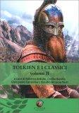 Tolkien e i Classici - Volume II — Libro