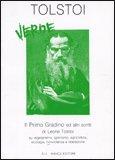 Tolstoi Verde. Il Primo Gradino ed altri scritti