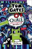 Tom Gates - Quale Mostro? — Libro