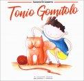 Tonio Gomitolo - Libro