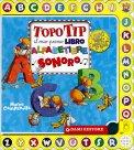 Topo Tip - Il mio Primo Libro Alfabetiere Sonoro  - Libro