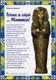 Torna a casa… Mummia