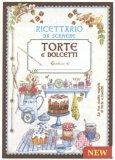 Torte e Dolcetti - Ricettario da Scrivere
