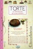 Torte e Dolcezze al Cioccolato  - Libro