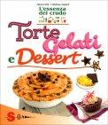 Torte, Gelati e Dessert  - Libro