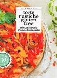 Torte Rustiche Gluten Free - Libro