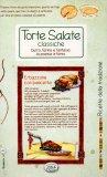 Torte Salate Classiche - Ricette della tradizione - Quaderni n. 3