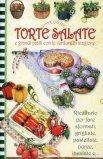 Torte Salate e Grandi Piatti con le Verdure di Stagione  - Libro