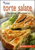 Torte Salate, Focacce, sformati e...