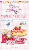 Torte Therapy - Rubrica Compleanni e Anniversari