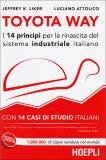 Toyota Way - I 14 Principi per la Rinascita del Sistema Industriale Italiano - Libro