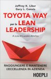 Toyota Way per la Lean Leadership — Libro