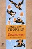 Tra Cielo e Terra - Appunti e Riflessioni sugli Uccelli — Libro