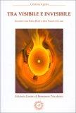 Tra Visibile e Invisibile