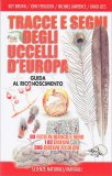 Tracce e Segni degli Uccelli d'Europa - Libro