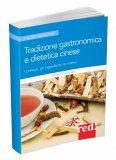 Tradizione Gastronomica e Dietetica Cinese - Libro