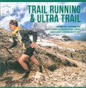 Trail Running & Ultra Trail - Libro