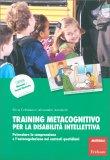 Training Metacognitivo per la Disabilità Intellettiva — Libro