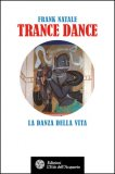 Trance Dance - Libro