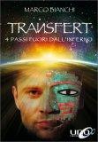 Transfert - 4 Passi fuori dall'Inferno - Libro
