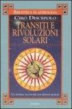 Transiti e Rivoluzioni Solari — Manuali per la divinazione