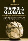 Trappola Globale - Il Governo Ombra di Banche e Multinazionali  - Libro