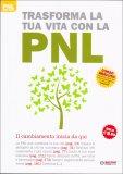 Trasforma la tua Vita con la PNL