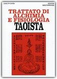 Trattato di Alchimia e Fisiologia Taoista
