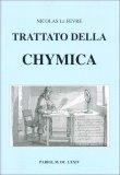Trattato della Chymica - Libro
