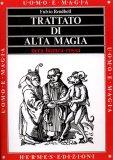Trattato di Alta Magia  - Libro