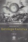Trattato di Astrologia Esoterica - Tomo I - Cicli - Libro