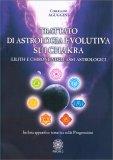 Trattato di Astrologia Evolutiva sui Chakra - Libro